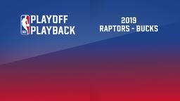 2019: Raptors - Bucks. Eastern Conference Finals. Game 5