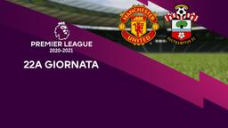 Manchester United - Southampton. 22a g.
