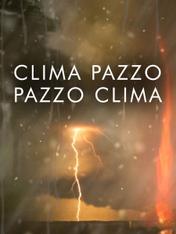 S1 Ep4 - Clima pazzo, pazzo clima