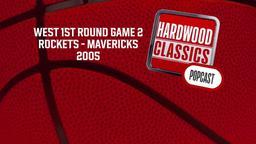 Rockets - Mavericks 2005. West 1st Round Game 2