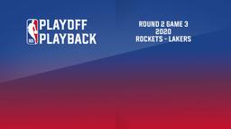 2020: Rockets - Lakers. Round 2 Game 3