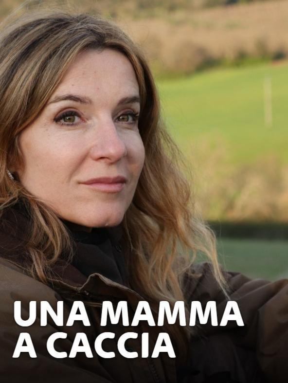 Una mamma a caccia 1