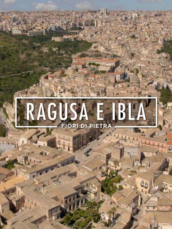 Ragusa e Ibla - Fiori di pietra