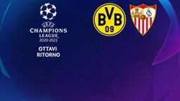 Borussia Dortmund - Siviglia. Ottavi Ritorno