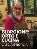 Giorgione: orto e cucina - Cascia e Norcia
