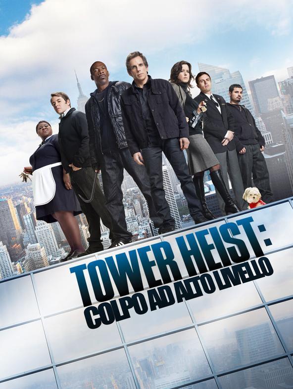 Tower Heist: Colpo ad alto livello