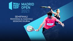 Madrid Open: Semifinali F/M. Sessione Diurna
