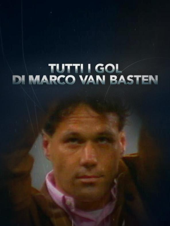 Tutti i gol di Marco Van Basten