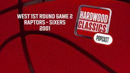 Raptors - Sixers 2001. West 1st Round Game 2