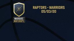 Raptors - Warriors 05/03/20