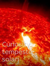Curiosity: tempeste solari
