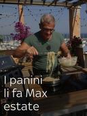 I panini li fa Max estate
