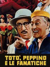 Toto', Peppino e le fanatiche