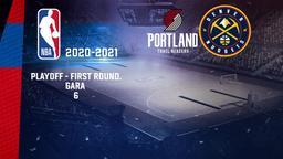 Portland - Denver. Playoff - First Round. Gara 6