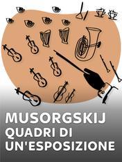Musorgskij - Quadri di un'esposizione