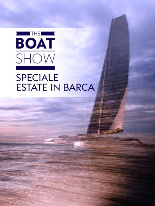 The Boat Show Speciale Estate in barca