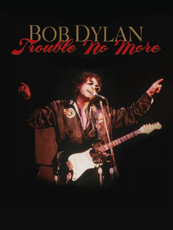 Bob Dylan - Trouble No More