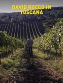 David Rocco in Toscana