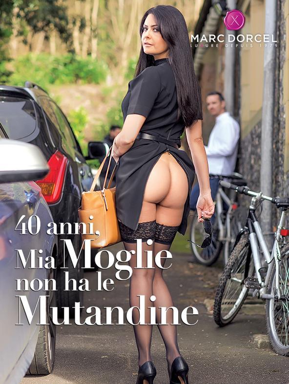 40 Ans Ma Femme N'a Pas De Culotte - 40 Anni, Mia Moglie Non Ha Le Mutandine - Revenue Share 20%