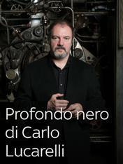 S1 Ep1 - Profondo nero di Carlo Lucarelli