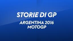 Argentina, Rio Hondo 2016. MotoGP