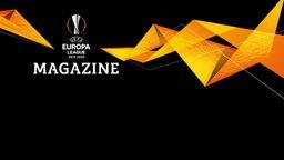 UEFA Europa League Magazine - Ep. 5