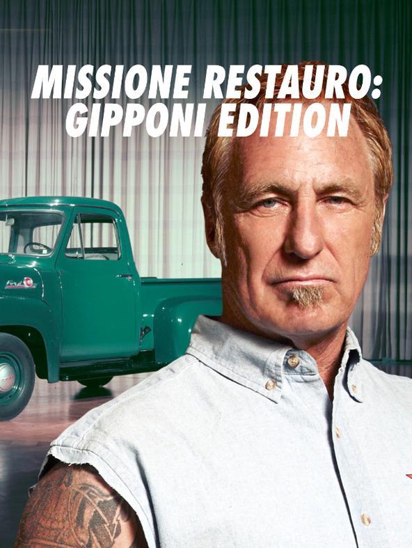 Missione restauro: Gipponi Edition