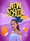 New School Fun