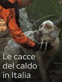 Le cacce del caldo in Italia