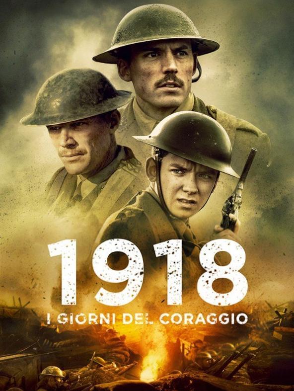 1918 - I giorni del coraggio