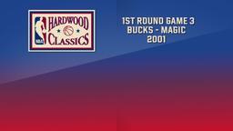 Bucks - Magic 2001. 1st Round Game 3