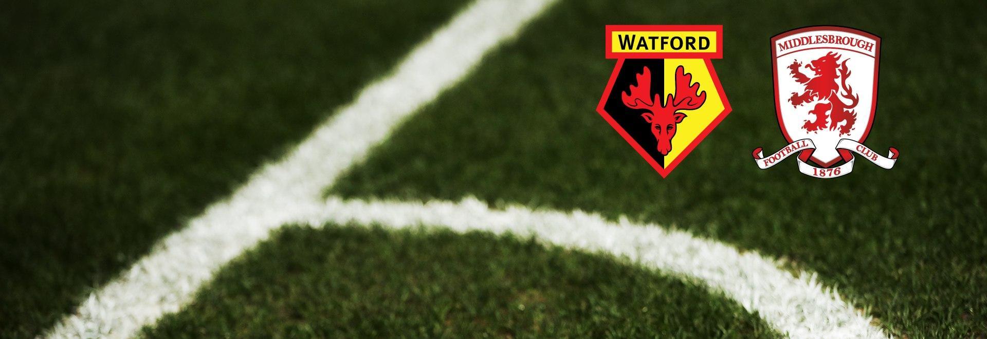 Watford - Middlesbrough. 1a g.