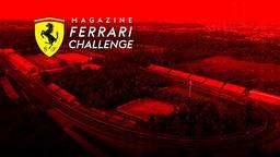 Magazine Ferrari Challenge - Stag. 2021 Ep. 6 - Spa