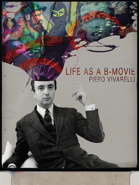 Piero Vivarelli: Life As a B-Movie