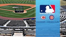 Cincinnati - Chicago Cubs