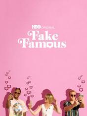 Fake Famous - Vita da influencer