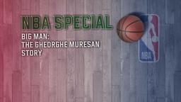 Big Man: The Gheorghe Muresan Story