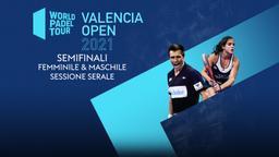 Valencia Open Semifinali F/M Sessione serale