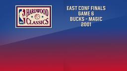 Bucks - Magic 2001. East Conf Finals Game 6