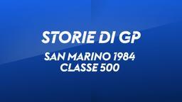 San Marino, Mugello 1984. Classe 500
