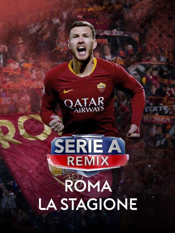 Serie A Remix Roma la stagione