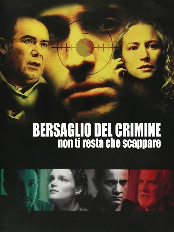 Bersaglio del crimine - Non ti resta..