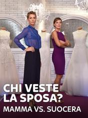 S4 Ep3 - Chi veste la sposa? Mamma vs. suocera
