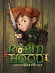 S1 Ep10 - Robin Hood alla conquista di Sherwood