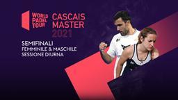 Cascais Master: Semifinali F/M Sessione diurna