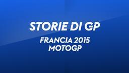Francia, Le Mans 2015. MotoGP