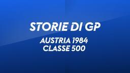 Austria, Salzburgring 1984. Classe 500