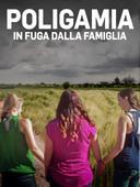 Poligamia: in fuga dalla famiglia