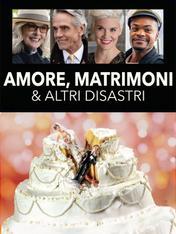 Amori, matrimoni e altri disastri