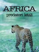 Africa: predatori letali